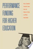 Performance Funding for Higher Education Book PDF