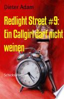 Redlight Street #9: Ein Callgirl darf nicht weinen