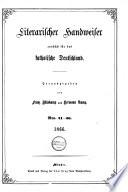 Literarischer Handweiser zunächst für das katholische Deutschland