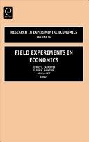 Field Experiments In Economics