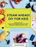 Steam Ahead Diy For Kids