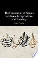 The Foundation of Norms in Islamic Jurisprudence and Theology Book PDF