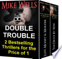 Double Trouble  Two  Unputdownable  Best Selling Thrillers for the Price of One