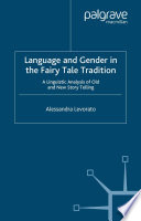 Language and Gender in the Fairy Tale Tradition Conveyed To Children Reading Or Listening To
