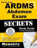 Secrets Of The Ardms Abdomen Exam Study Guide