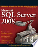 Microsoft SQL Server 2008 Bible