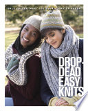 Drop Dead Easy Knits