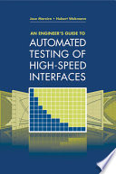 An Engineer s Guide to Automated Testing of High speed Interfaces