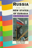 Russia and the New States of Eurasia