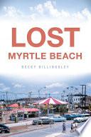 Lost Myrtle Beach