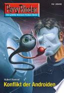 Perry Rhodan 2608: Konflikt der Androiden