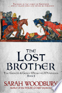 The Lost Brother  A Gareth   Gwen Medieval Mystery Book 6
