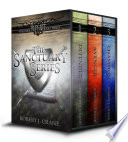 The Sanctuary Series  Books 1 3  Defender  Avenger and Champion
