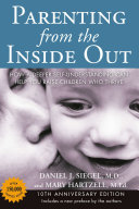 Parenting from the Inside Out Classic By The Author Of Brainstorm The