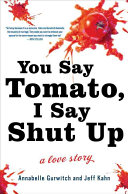 You Say Tomato I Say Shut Up