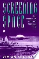 Screening Space Science Fiction Film Studying The Connection