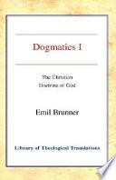 Dogmatics I