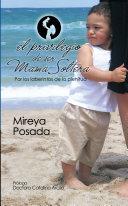 El Privilegio De Ser Mama Soltera