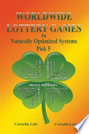 WORLDWIDE LOTTERY GAMES In Naturally Optimized Systems  Pick 5