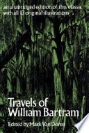 Travels of William Bartram Geography Plants Indians Wildlife Early Settlers