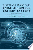 Design and Analysis of Large Lithium Ion Battery Systems