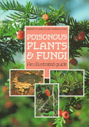 Poisonous Plants and Fungi And Their Effects On Animals And