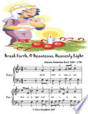 Break Forth O Beauteous Heavenly Light   Easy Piano Sheet Music Junior Edition