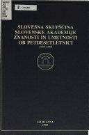 Slovesna skupščina Slovenske Akademije Znanosti in Umetnosti ob petdesetletnici