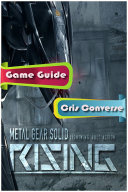 Metal Gear Solid Rising  Lightning Bolt Action Game Guide What You Need To Know In