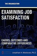 Examining Job Satisfaction