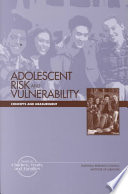 Adolescent Risk and Vulnerability