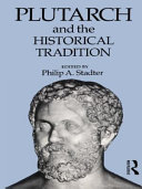 Plutarch and the Historical Tradition