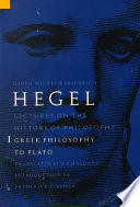 Lectures on the History of Philosophy: Greek Philosophy to Plato