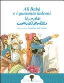 Alì Babà e i quaranta ladroni. Ediz. italiana e araba