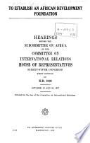 To Establish an African Development Foundation Book PDF