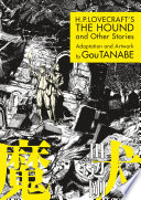 H.P. Lovecraft's The Hound and Other Stories (Manga)