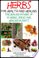 download ebook herbs for health and healing - the healing power of 10 herbs, spices and healing plants pdf epub