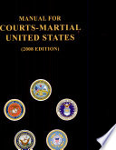 Manual for Courts Martial United States