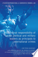 The Criminal Responsibility Of Senior Political And Military Leaders As Principals To International Crimes