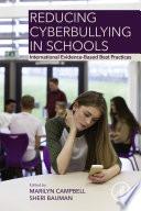 Reducing Cyberbullying in Schools