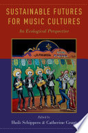 Sustainable Futures for Music Cultures