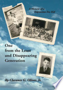 one from the least and disappearing generation a memoir of a depression era kid