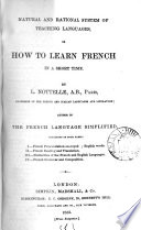 Natural and rational system of teaching languages  or How to learn French in a short time