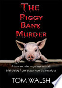 The Piggy Bank Murder
