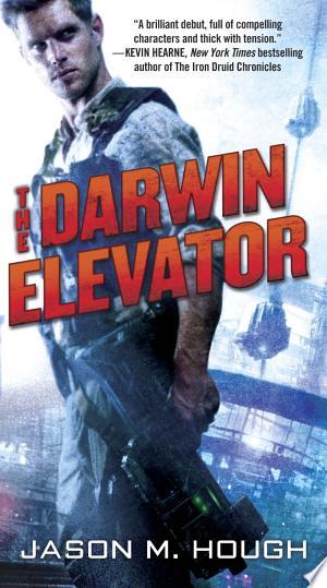 The Darwin Elevator - ISBN:9780345537133
