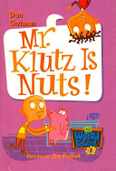 Mr  Klutz Is Nuts