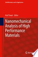 Nanomechanical Analysis of High Performance Materials