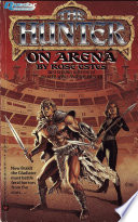 Hunter On Arena : a thrilling tale of intergalactic fantasy....
