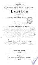 Allgemeines schriftsteller- und gelehrten-lexikon der provinzen Livland