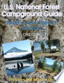 U S  National Forest Campground Guide  Pacific Northwest Region   Oregon